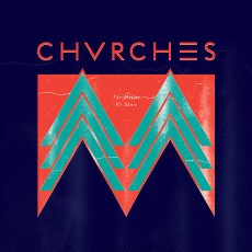 Chvrches - The Mother We Share - CD Artwork