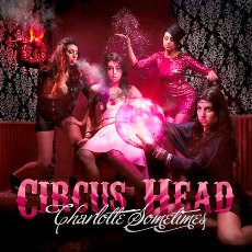 Charlotte Sometimes - Circus Head EP - CD Cover