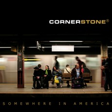 Cornerstone - Somewhere In America - CD Cover
