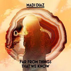 Madi Diaz - Far From The Things That We Know - EP Cover