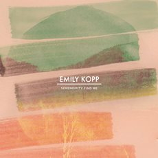 Emily Kopp - Serendipity Come Find Me - CD Cover Art