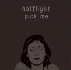 Halflight - Pick Me - CD Cover
