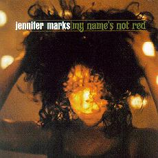 Jennifer Marks - My Name's Not Red CD Cover