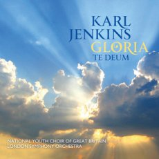 Karl Jenkins - Gloria / Te Deum - CD Cover