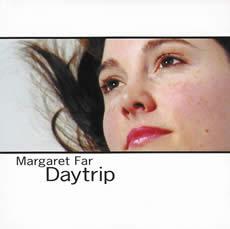 Margaret Far - Daytrip
