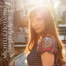 Michelle Hotaling - Sweet Clarity - CD Cover