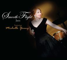 Smooth Flight Jazz featuring Michelle Young - CD Cover