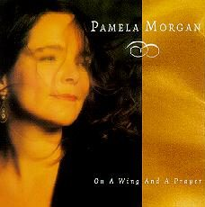 Pamela Morgan On A Wing And A Prayer CD Cover