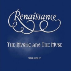 Renaissance - The Mystic and The Music - Three Song EP Cover Artwork