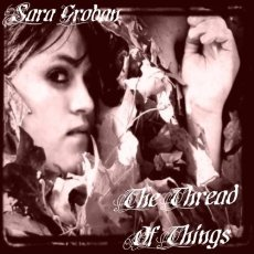Sara Groban - The Thread Of Things - CD Cover