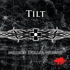 Tilt - Million Dollar Wound - CD Cover