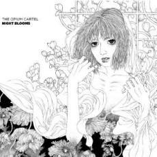 The Opium Cartel - Night Blooms - CD Cover