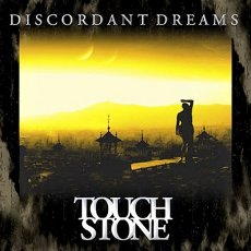 Touchstone - Discordant Dreams - CD Cover