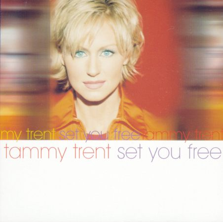 Tammy Trent Set You Free CD Cover