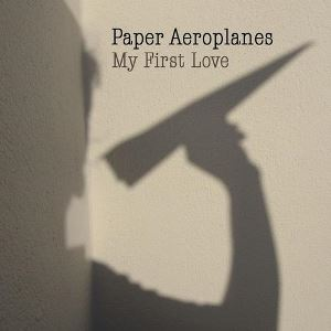 Paper Aeroplanes - My First Love EP - Cover Artwork