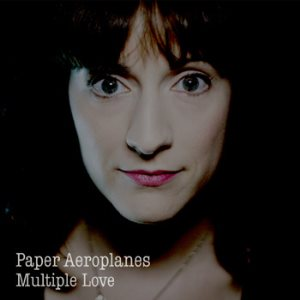 Paper Aeroplanes - Multiple Love (Single) - Cover Artwork