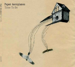 Paper Aeroplanes - Time To Be EP - Cover Artwork